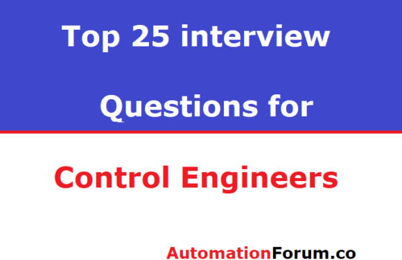 Top 25 Interview Questions for Control engineers