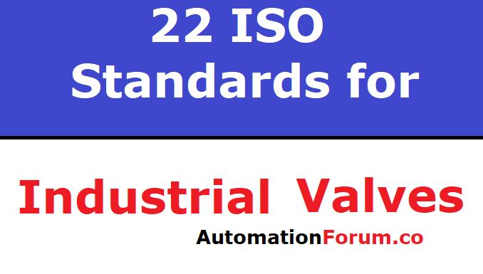 22 ISO standard for industrial valves
