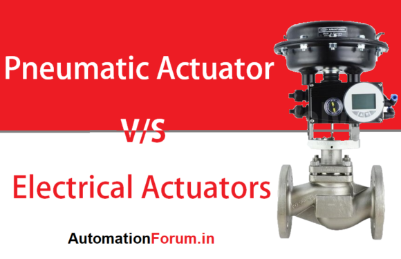 Pneumatic vs Electrical actuators
