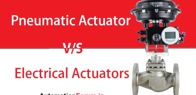 Pneumatic vs Electrical actuators