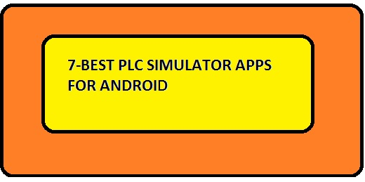 7-Best PLC simulator apps for android and their features